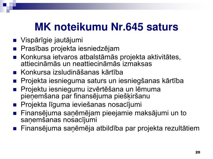 MK noteikumu Nr.645 saturs