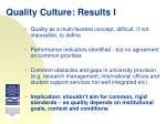 quality culture results i