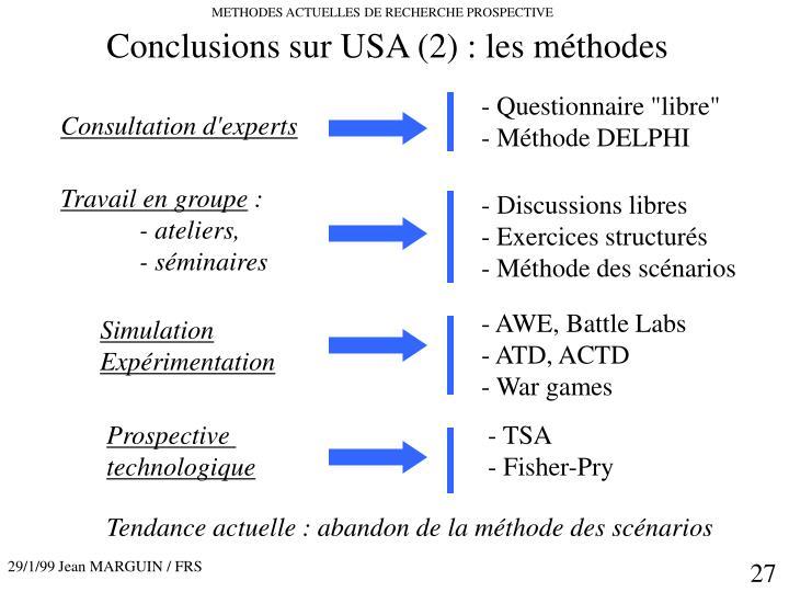Conclusions sur USA (2) : les méthodes