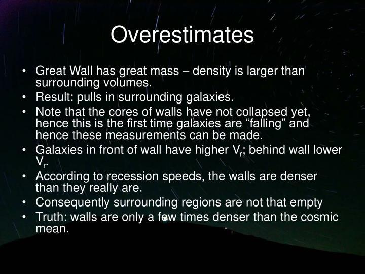 Overestimates