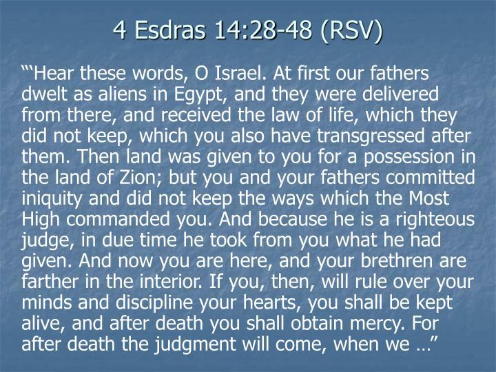 4 Esdras 14:28-48 (RSV)