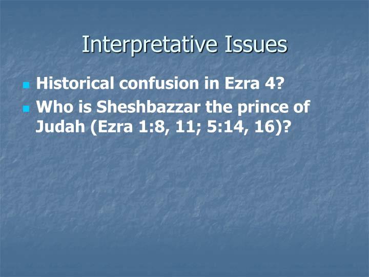 Interpretative Issues