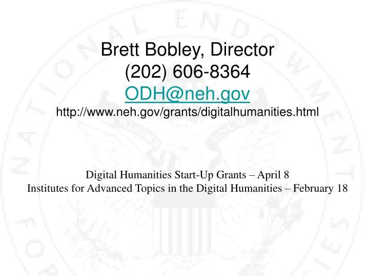 Brett Bobley, Director