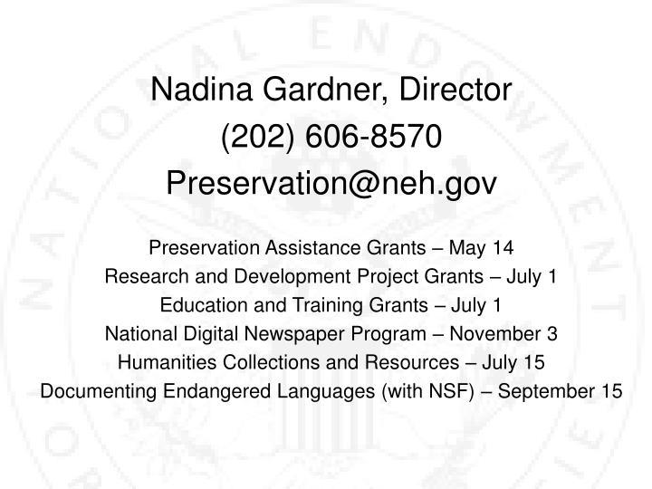 Nadina Gardner, Director