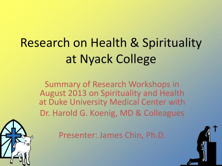 research on health spirituality at nyack college n.
