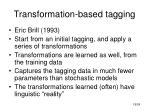 transformation based tagging