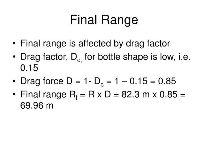 Final Range