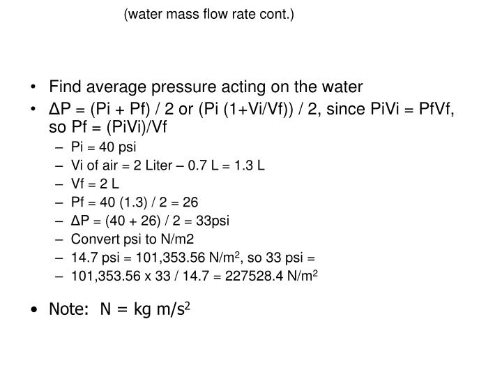 (water mass flow rate cont.)