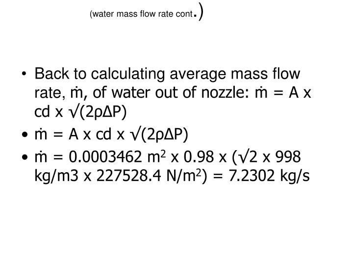 (water mass flow rate cont