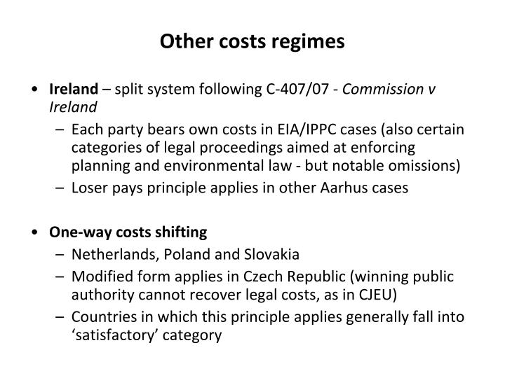 Other costs regimes