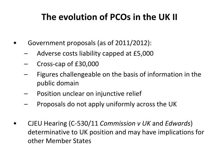 The evolution of PCOs in the UK II