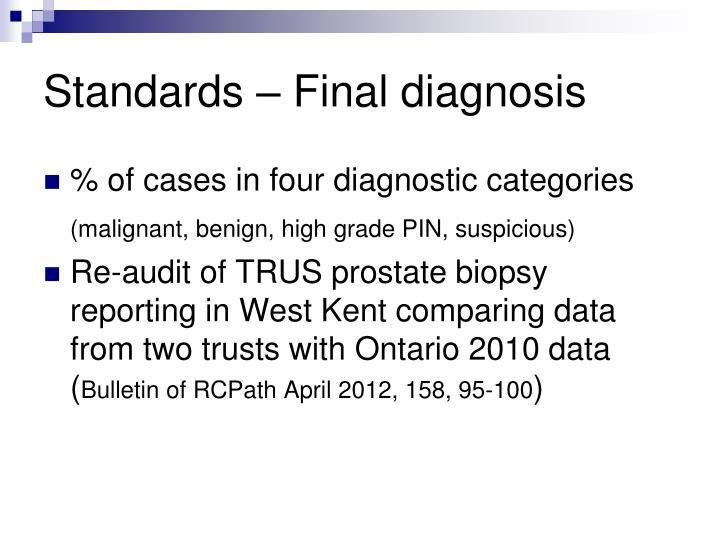 Standards – Final diagnosis
