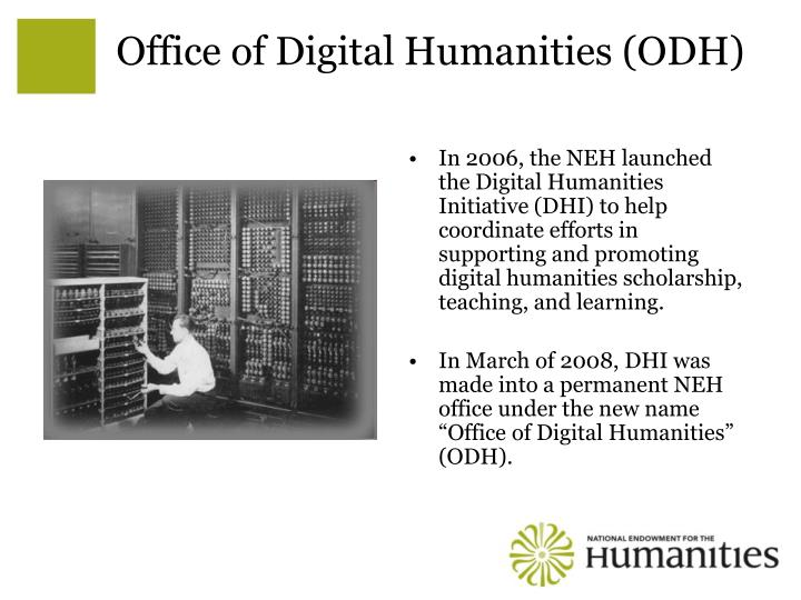Office of Digital Humanities (ODH)