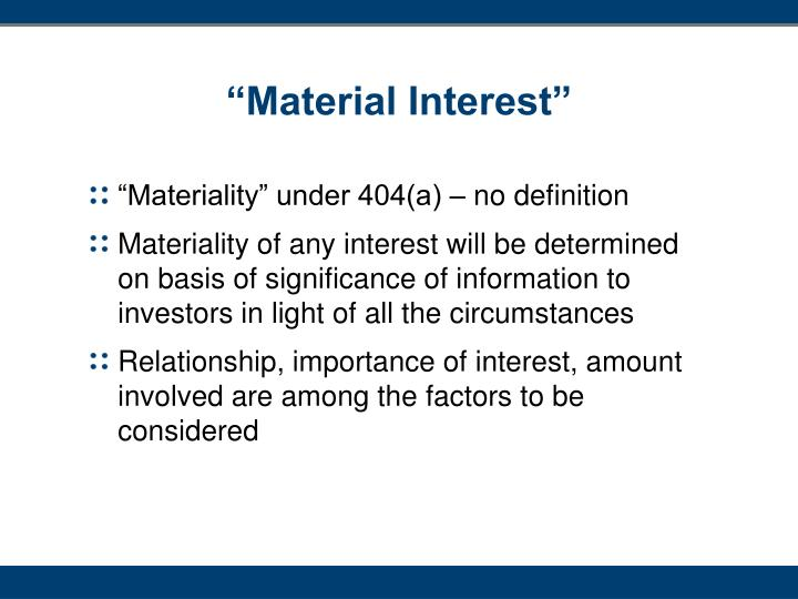 """Material Interest"""