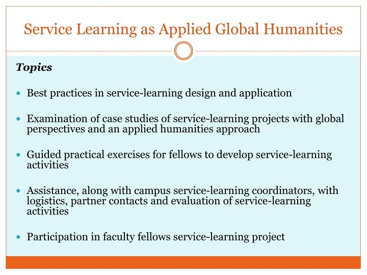 Service Learning as Applied Global Humanities