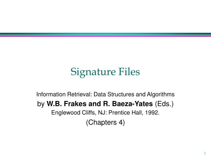 signature files n.