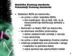 statistika ivotnog standarda pokazatelji ivotnog standarda4