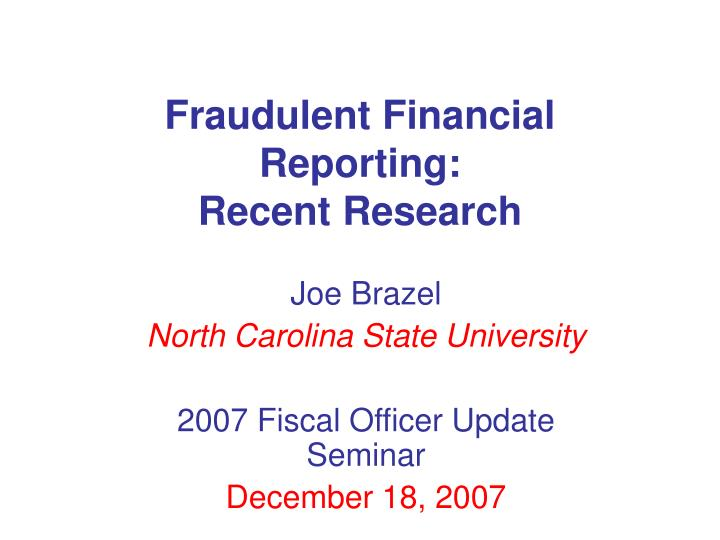 fraudulent financial reporting recent research n.