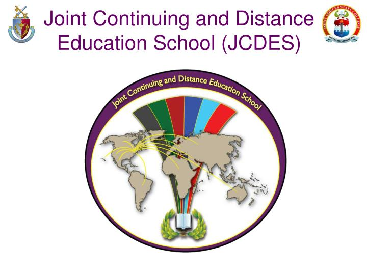 Joint Continuing and Distance Education School (JCDES)