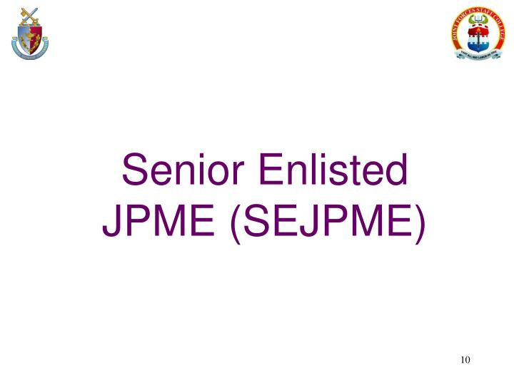 Senior Enlisted JPME (SEJPME)