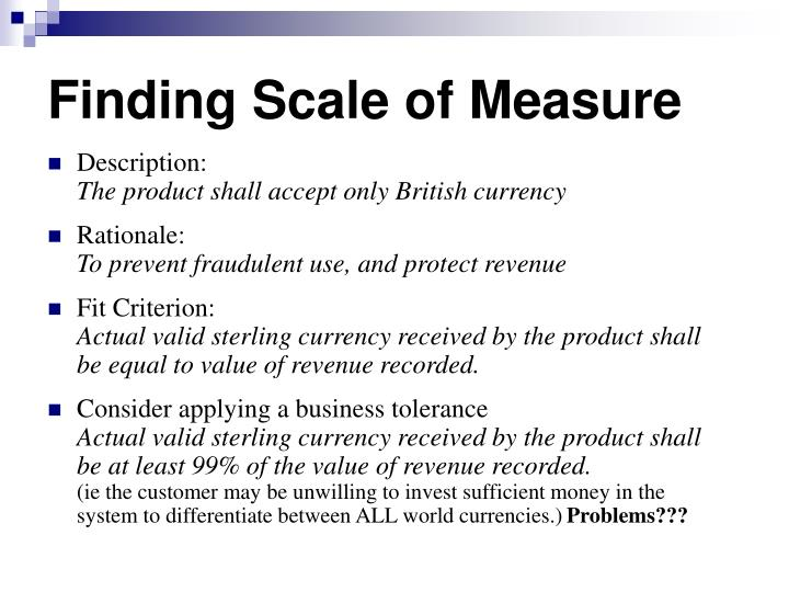 Finding Scale of Measure