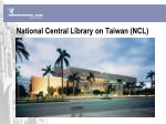 national central library on taiwan ncl