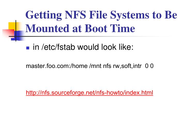 Getting NFS File Systems to Be Mounted at Boot Time