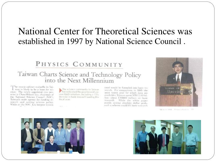 National center for theoretical sciences was established in 1997 by national science council