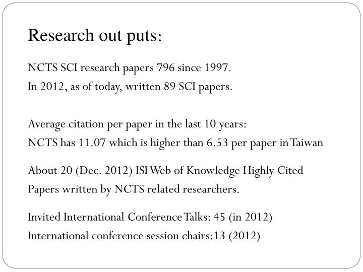 Research out puts