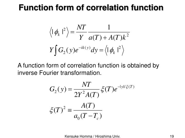 A function form of correlation function is obtained by inverse Fourier transformation.