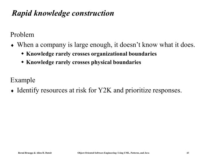 Rapid knowledge construction