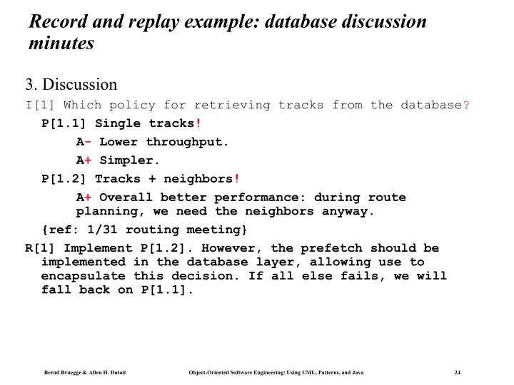 Record and replay example: database discussion minutes