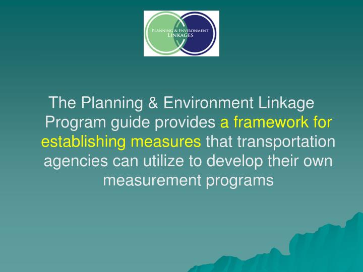 The Planning & Environment Linkage Program guide provides