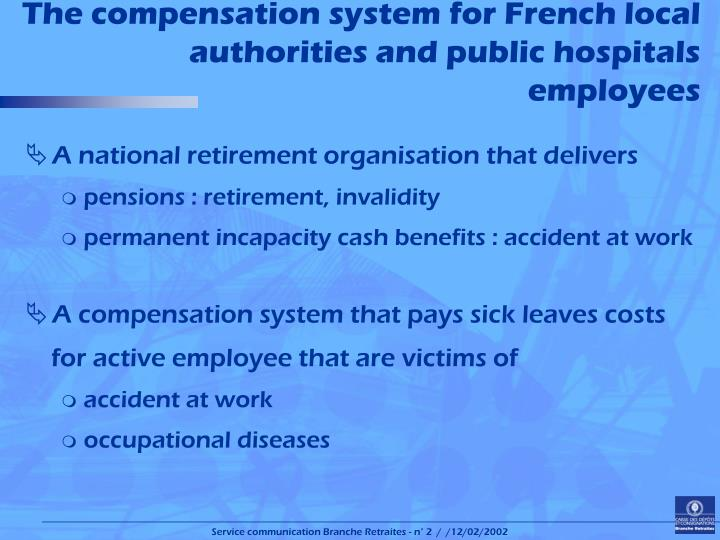The compensation system for french local authorities and public hospitals employees