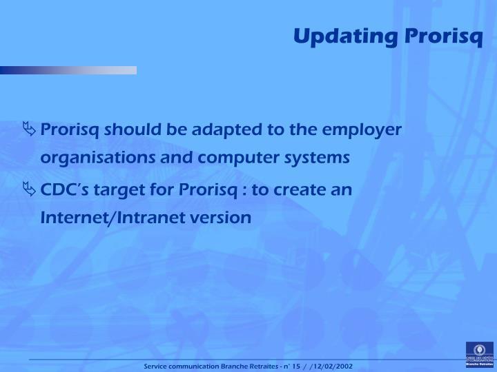 Updating Prorisq