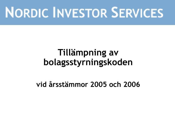 Till mpning av bolagsstyrningskoden vid rsst mmor 2005 och 2006