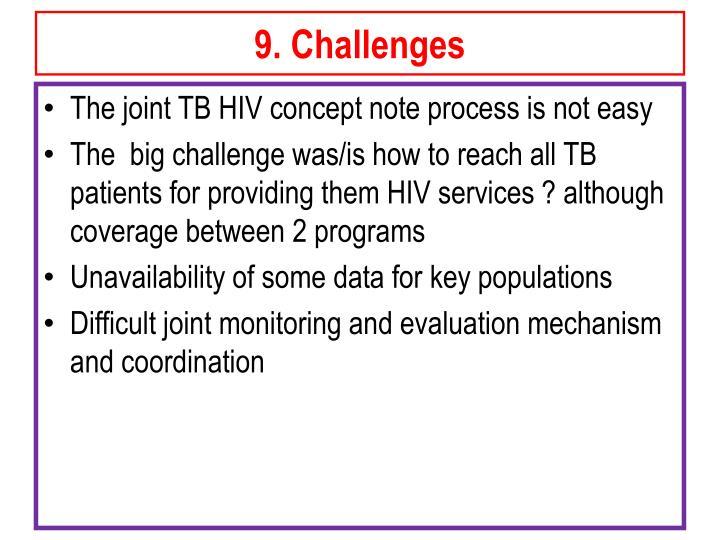 9. Challenges