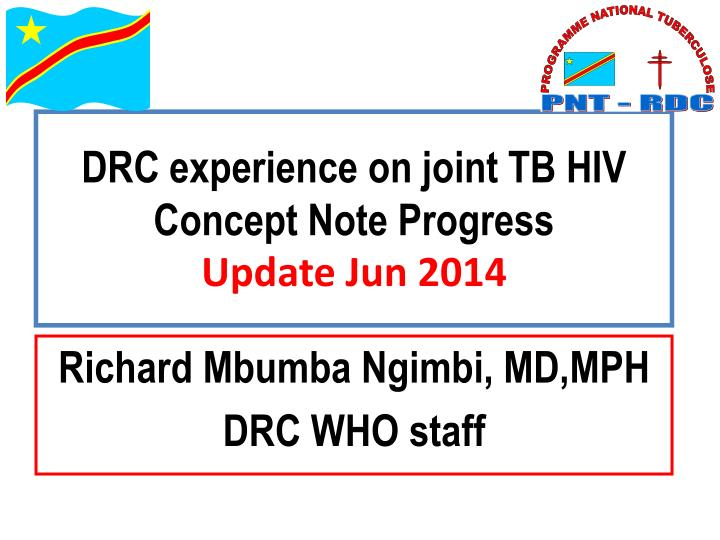 Drc experience on joint tb hiv concept note progress update jun 2014