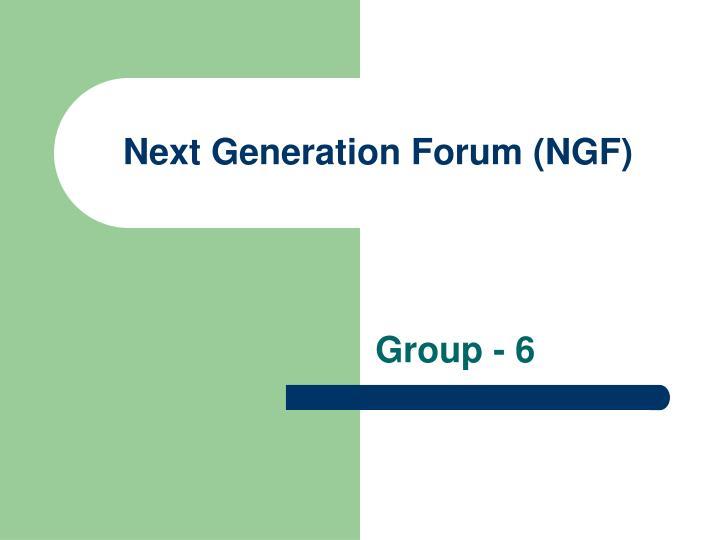 next generation forum ngf n.