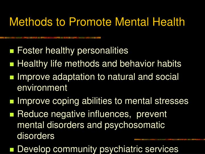 Methods to Promote Mental Health