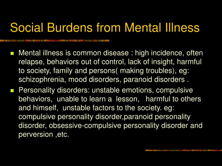 Social Burdens from Mental Illness