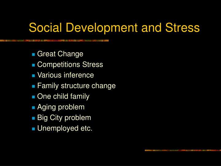 Social Development and Stress