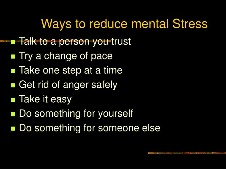 Ways to reduce mental Stress