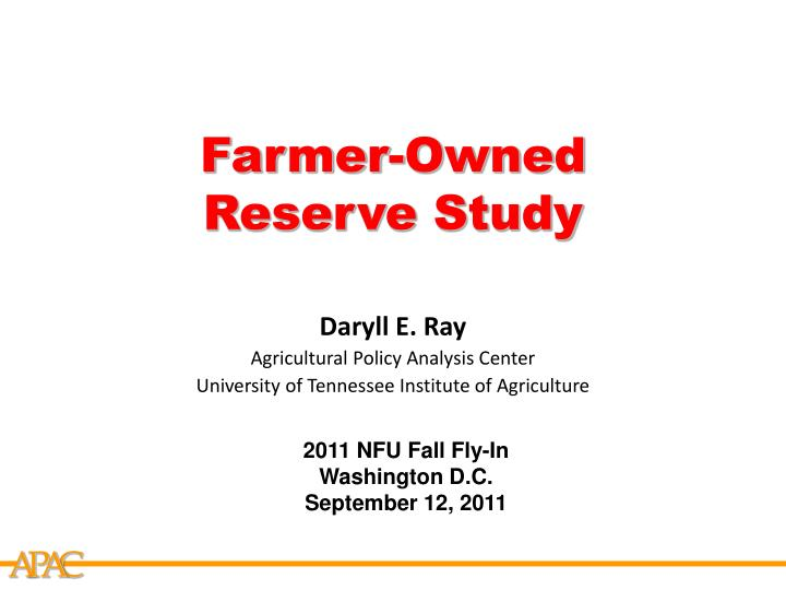 Farmer owned reserve study