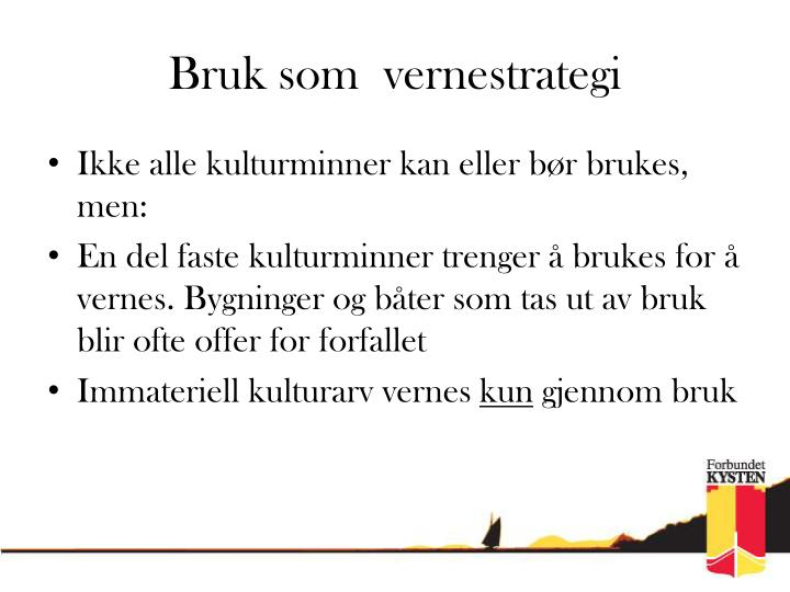 Bruk som vernestrategi