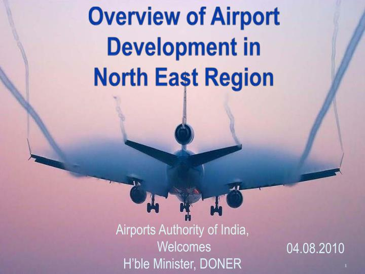 overview of airport development in north east region n.