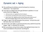 dynamic set aging