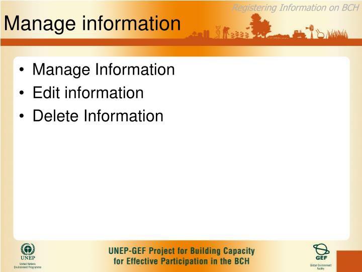 Manage information