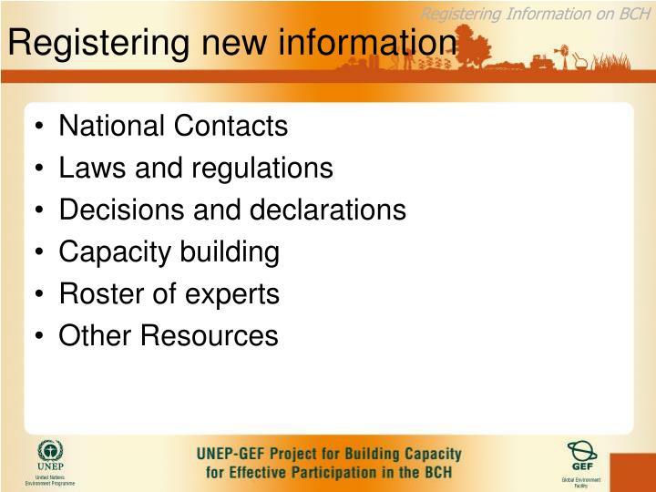 Registering new information