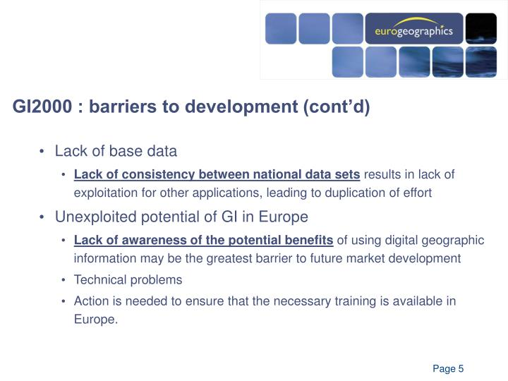 GI2000 : barriers to development (cont'd)